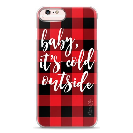 iPhone 6s Plus Cases - Baby, It's Cold Outside + Red and Black Buffalo Plaid
