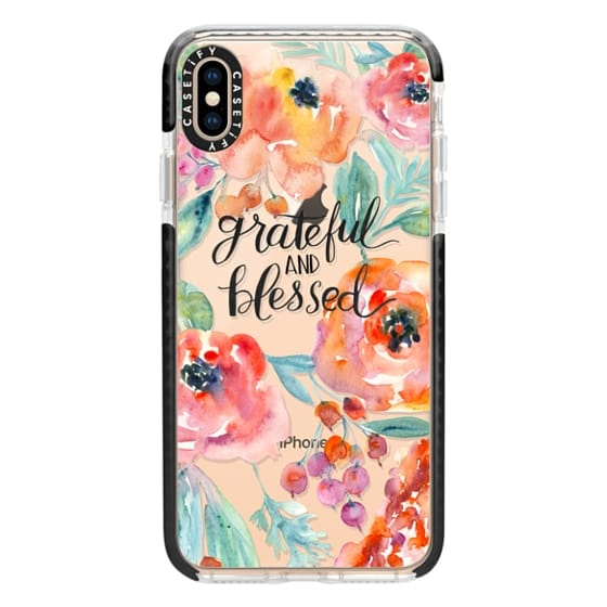 iPhone XS Max Cases - Grateful and Blessed