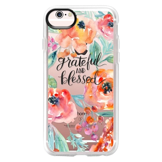 iPhone 6s Cases - Grateful and Blessed