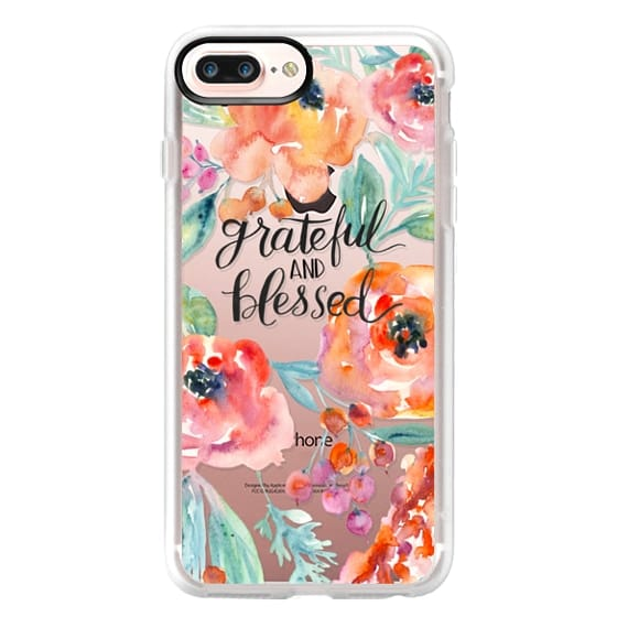 iPhone 7 Plus Cases - Grateful and Blessed