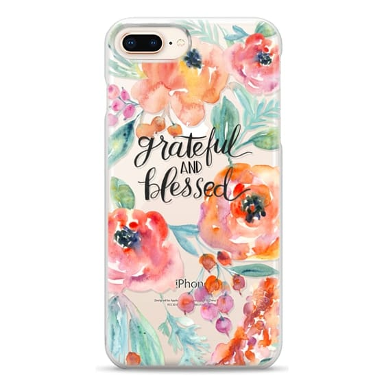 iPhone 8 Plus Cases - Grateful and Blessed