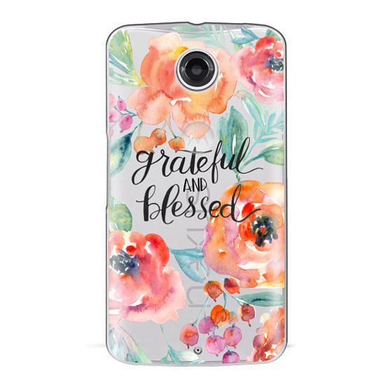 Nexus 6 Cases - Grateful and Blessed