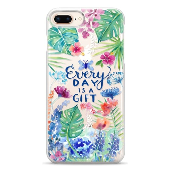 iPhone 8 Plus Cases - Every Day is a Gift