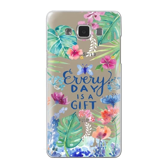 Samsung Galaxy A5 Cases - Every Day is a Gift