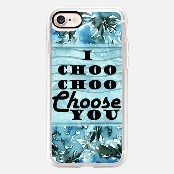 I CHOO CHOO CHOOSE YOU, BLUE Lovely Floral Valentines Day Cute Romantic Flowers Painting Romance Funny Typography Ebi Emporium