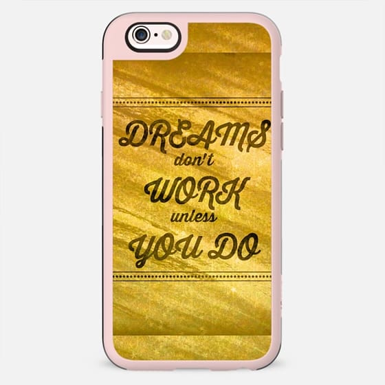 DREAMS DON'T WORK UNLESS YOU DO Gold Metallic Fine Art Inspiration Typography Quote Elegant Pretty Motivation Modern Colorful Chic Painting Pattern Design