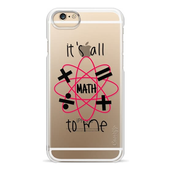 iPhone 6s Cases - IT'S ALL MATH TO ME - Red Black Cool Modern Typography Quote Font Geometric Shapes Mathematics Geometry Design Chic High School Transparent Art