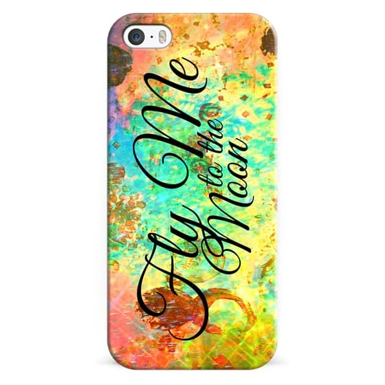 iPhone 6s Cases - FLY ME TO THE MOON - Abstract Typography Romantic Lyrics Colorful Space Galaxy Cosmic Romance Bold Whimsical Painting