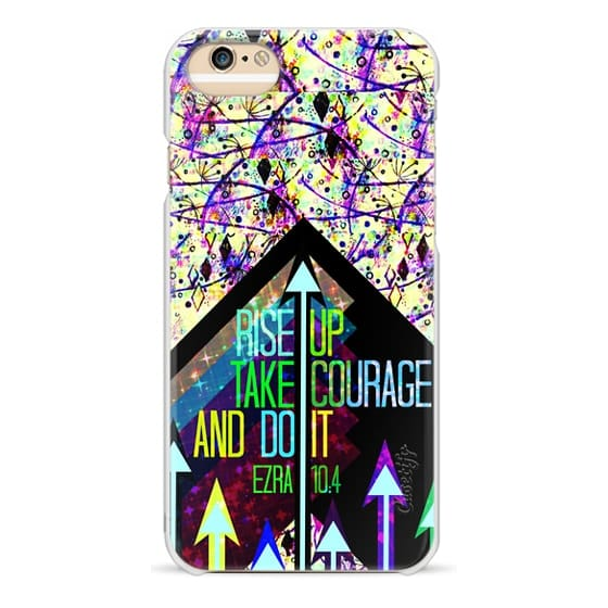 iPhone 6s Cases - RISE UP TAKE COURAGE AND DO IT Ezra 10:4 Bible Verse Scripture Christian Fine Art Whimsical Modern Jesus Christ Faith Geometric Floral Arrows Abstract Painting Inspiration