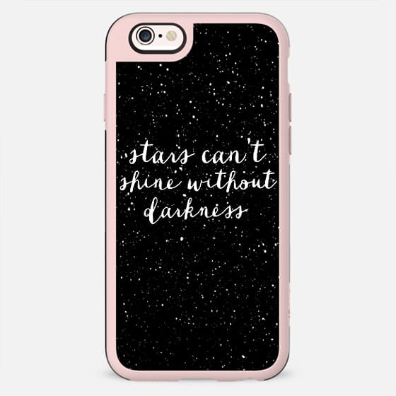 Stars can't shine without darkness - New Standard Case