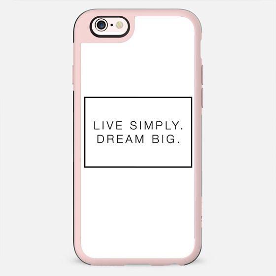 Live Simply. Dream Big. - New Standard Case