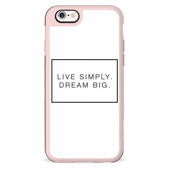 Live Simply. Dream Big.