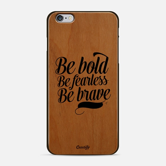 Bold Fearless Brave - New Standard Case