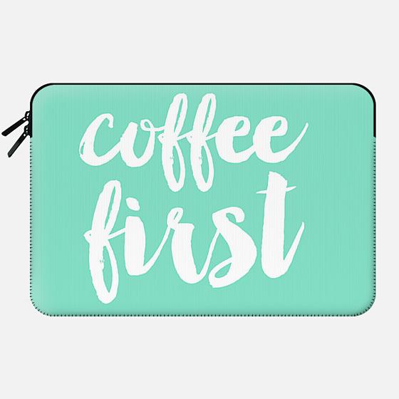 coffee first - mint - Macbook Sleeve