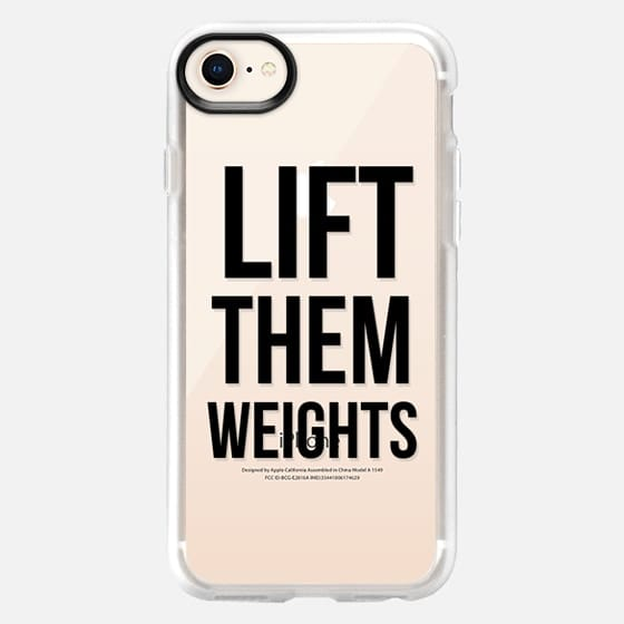 Lift them weights - Snap Case