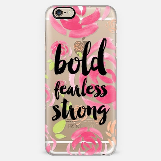 Bold fearless strong floral -