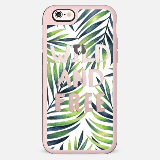 Wild and free. Transparent text - New Standard Case