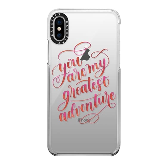 iPhone X Cases - You Are My Greatest Adventure