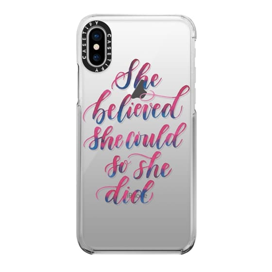 iPhone X Cases - She Believed She Could So She Did