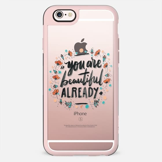 You Are Beautiful Already • Typography - New Standard Case