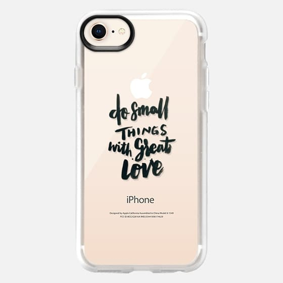 Do Small Things With Great Love - Snap Case
