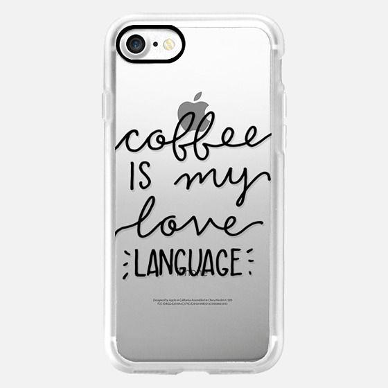 Coffee is My Love Language (BLACK) -