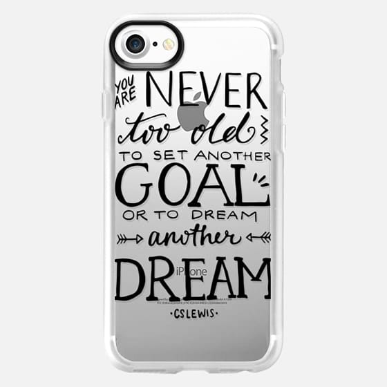 Never Too Old to Dream - Classic Grip Case