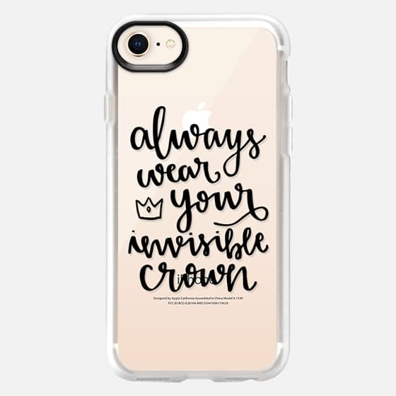 Always Wear Your Invisible Crown - Snap Case