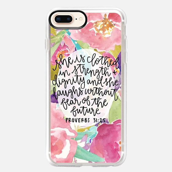 iPhone 8 Plus Case - Proverbs 31:25 // Floral Calligraphy