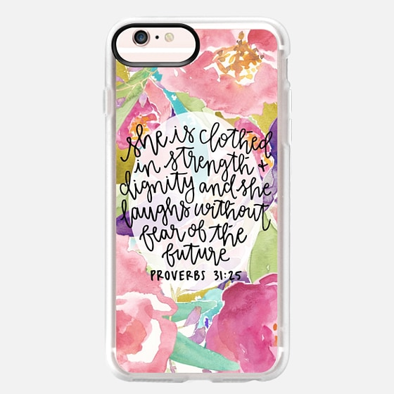 iPhone 6s Plus Case - Proverbs 31:25 // Floral Calligraphy