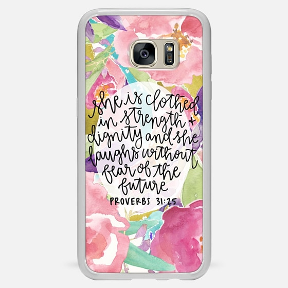 Galaxy S7 Edge Case - Proverbs 31:25 // Floral Calligraphy