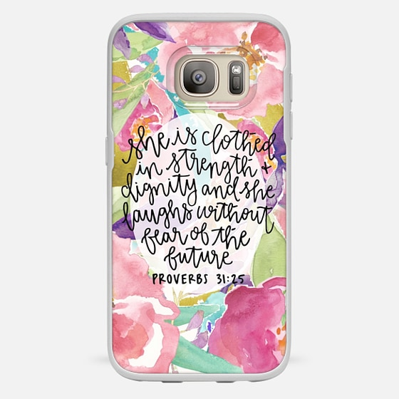Galaxy S7 Case - Proverbs 31:25 // Floral Calligraphy