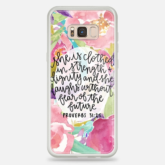 Galaxy S8+ Funda - Proverbs 31:25 // Floral Calligraphy