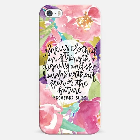 iPhone 5s Case - Proverbs 31:25 // Floral Calligraphy