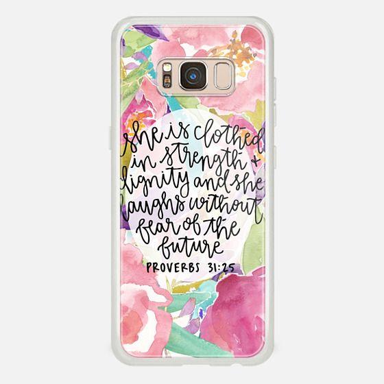 Galaxy S8 Case - Proverbs 31:25 // Floral Calligraphy
