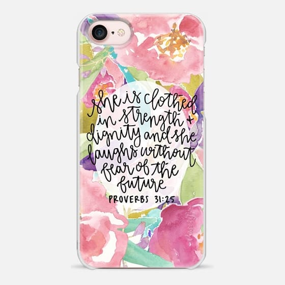 iPhone 7 Case - Proverbs 31:25 // Floral Calligraphy