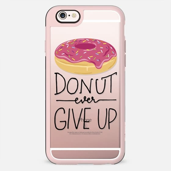 Donut Ever Give Up