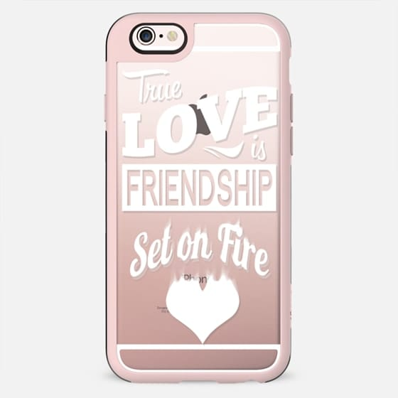 True Love is Friendship Set On Fire - New Standard Case