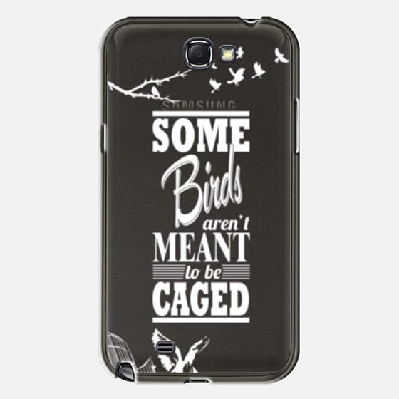 Some birds aren 39 t meant to be caged galaxy note ii case by for Some birds aren t meant to be caged tattoo