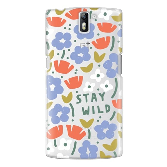 One Plus One Cases - Stay Wild