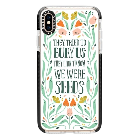 iPhone XS Max Cases - They Tried to Bury Us