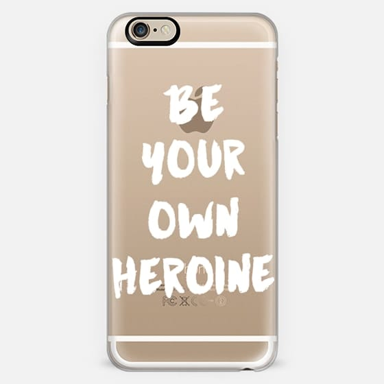 be your own heroine -