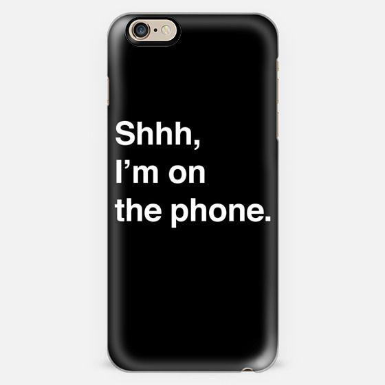 Shhh, I'm On The Phone. (black) -