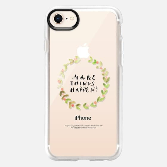 Make things happen - Snap Case