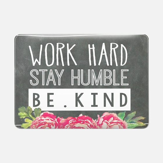 Work Hard Stay Humble Be Kind Chalkboard Peony