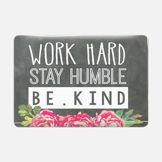 Work Hard Stay Humble Be Kind Chalkboard Peony