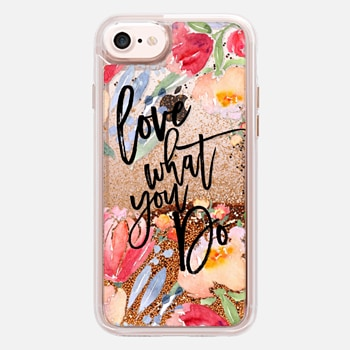 iPhone 7 Case Love What You Do