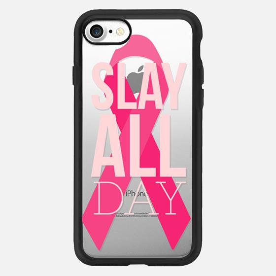 Slay All Day Pink Ribbon -