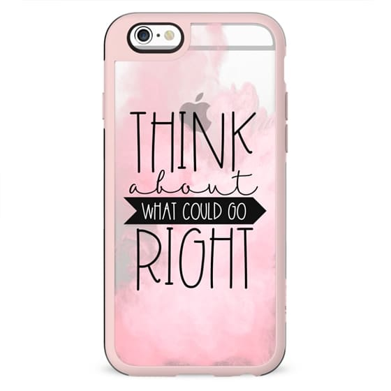 Think About What Could Go Right | Pink Powder Fluff