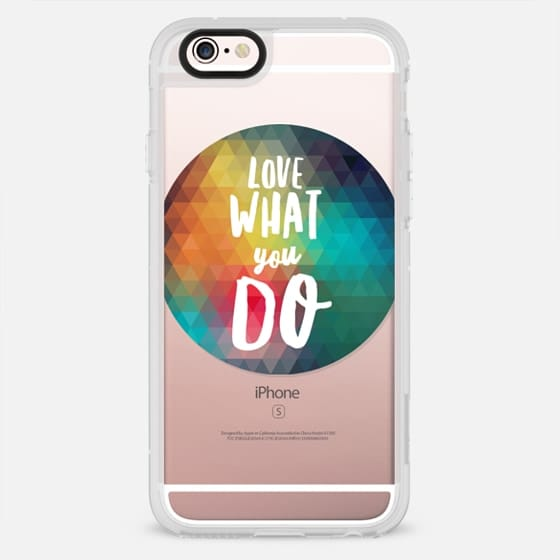 Love What You Do Geo - New Standard Case